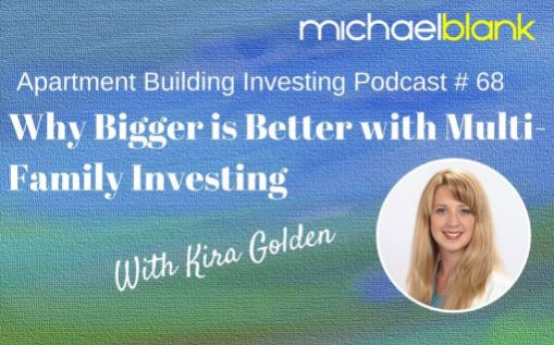Why Bigger is Better with Multi-Family Investing.